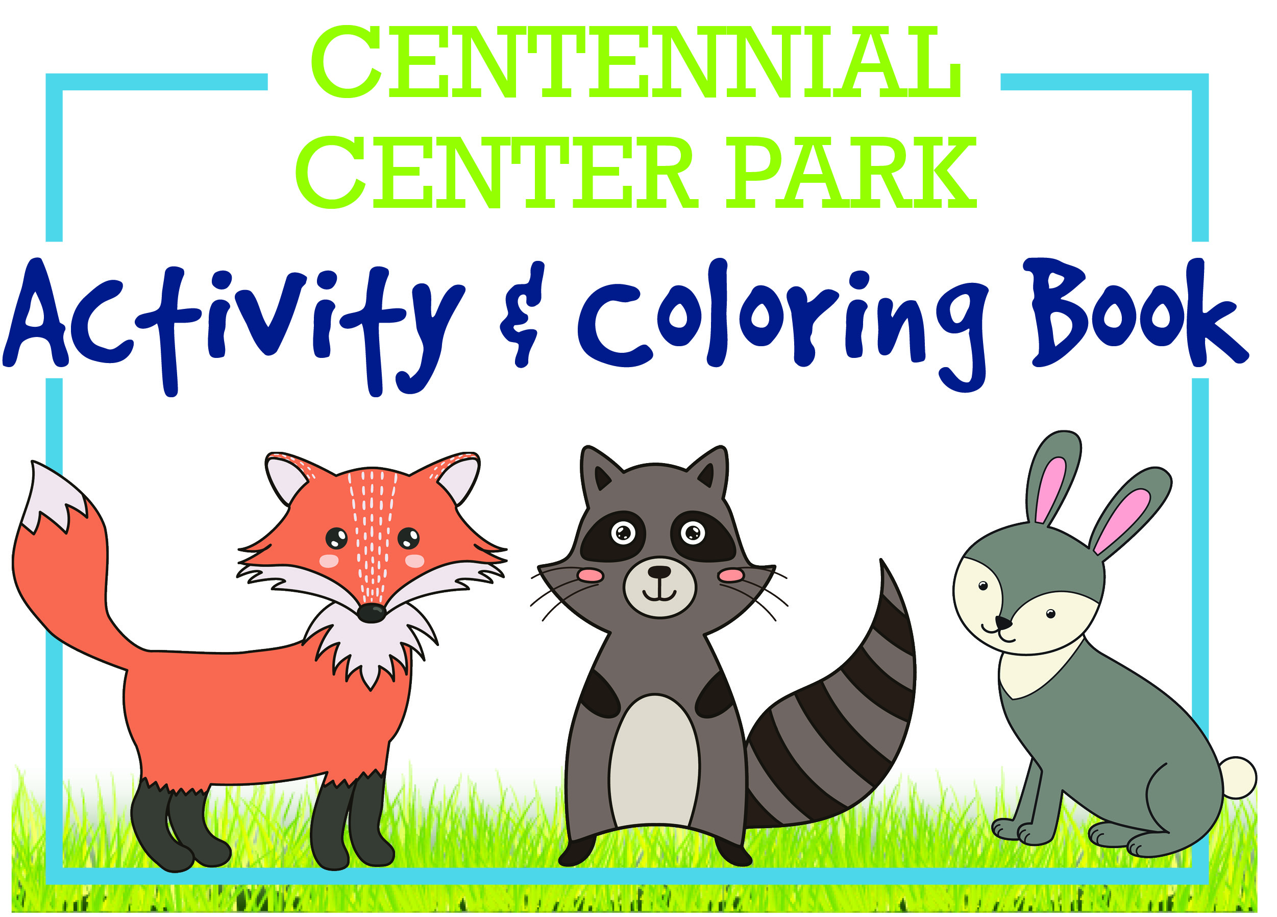 This is an image of the cover of the Centennial Park Activity Book